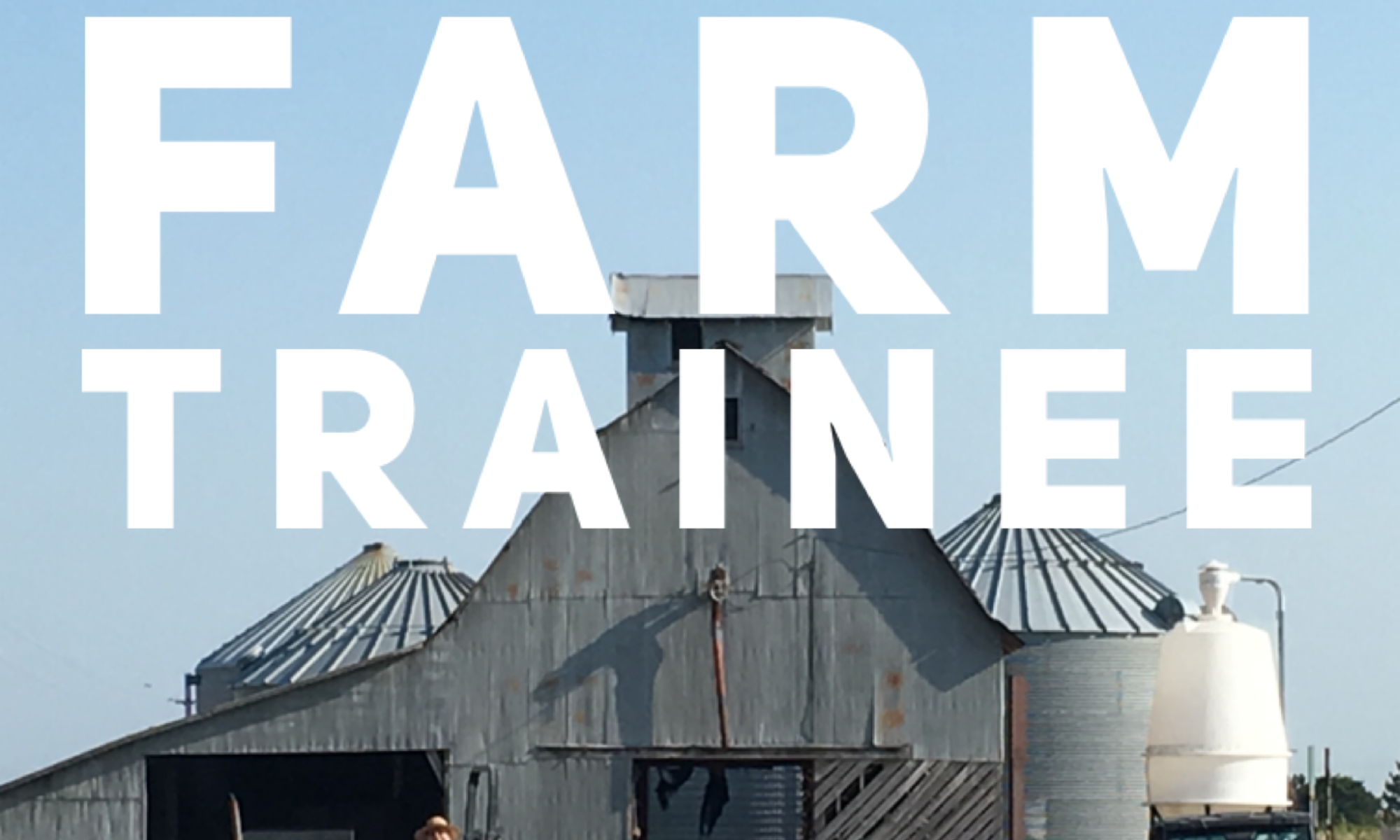 Job Opening: Farm Trainee